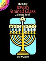 The Little Jewish Stained Glass : Dover Stained Glass Coloring Book - Theodore Menton