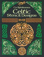 Celtic Stencil Designs : Pictorial Archive - Co Spinhoven