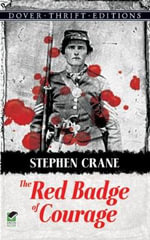 The Red Badge of Courage : Dover Thrift Editions - Stephen Crane