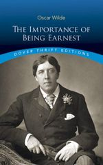 The Importance of Being Earnest : Dover Thrift Editions - Oscar Wilde