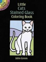 Little Cats Stained Glass Coloring Book - John Green