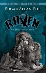 The Raven and Other Favorite Poems : Shakespeare, Keats, Poe, Dickinson and Whitman - Edgar Allan Poe