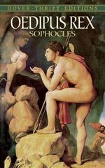 Oedipus Rex : Dover Thrift Editions - Sophocles