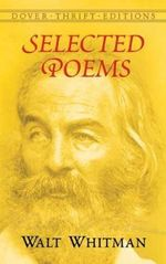 Selected Poems - Walter Whitman