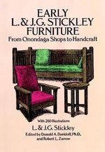 Early L.& J.G.Stickley Furniture : from Onondaga Shops to Handcraft - L. Stickley