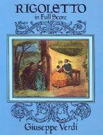 Giuseppe Verdi : Rigoletto - Giuseppe Verdi