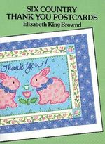 Six Country Thank You Postcards : 000274098 - Elizabeth King Brownd