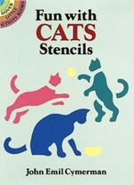 Fun with Cats Stencils : Dover Stencils - John Emil Cymerman