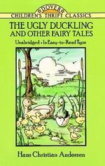 The Ugly Duckling and Other Fairy Tales : Dover Children's Thrift Classics - Hans Christian Andersen