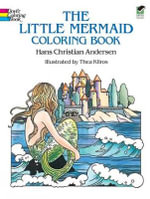 The Little Mermaid Coloring Book : Dover Classic Stories Coloring Book - Hans Christian Andersen