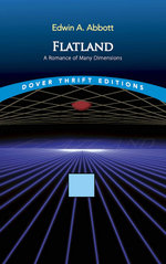 Flatland : A Romance of Many Dimensions :  A Romance of Many Dimensions - Edwin A. Abbott