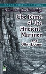 The Rime of the Ancient Mariner : Dover Thrift Editions - Samuel Taylor Coleridge