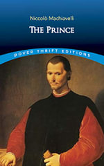 The Prince : Dover Thrift Editions - Niccolo Machiavelli