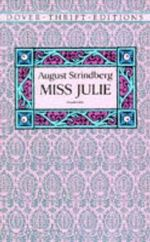 Miss Julie - August Strindberg