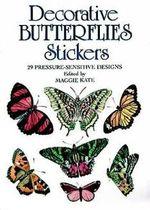 Decorative Butterflies Stickers : 29 Pressure-Sensitive Designs