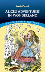 Alice's Adventures in Wonderland : Dover Thrift Editions - Lewis Carroll