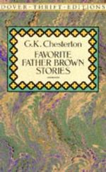 Favorite Father Brown Stories : Dover Thrift Editions - G. K. Chesterton