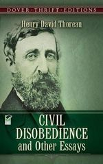 Civil Disobedience - Henry David Thoreau