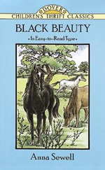 Black Beauty : Dover Children's Thrift Classics - Anna Sewell
