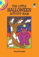 The Little Halloween Activity Book - Anna Pomaska