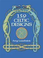 159 Celtic Designs - Amy L. Lusebrink