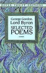 Selected Poems : Dover Thrift Editions - Lord George Gordon Byron