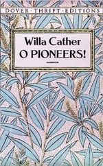 O Pioneers! : Thrift Edition Ser. - Willa Cather