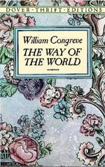 The Way of the World : Dover Thrift Editions - William Congreve