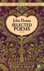 Selected Poems : Dover Thrift Editions - John Donne