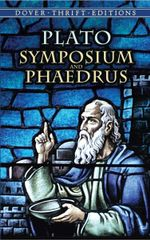 Symposium and Phaedrus : Dover Thrift Editions - Plato