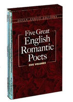 Five Great English Romantic Poets : Boxed Set: Lyric Poems / Selected Poems / Favorite Poems / The Rime of the Ancient Mariner and Other Poems / Selected Poems - Lord George Gordon Byron