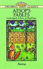 Fables : Dover Children's Thrift Classics - Aesop