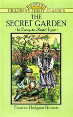 The Secret Garden : Dover Children's Thrift Classics - Frances Hodgson Burnett