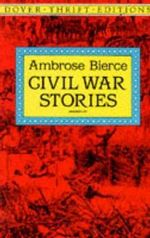 Civil War Stories : Dover Thrift Editions - Ambrose Bierce