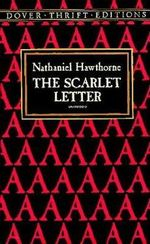 The Scarlet Letter : Dover Thrift Editions - Nathaniel Hawthorne