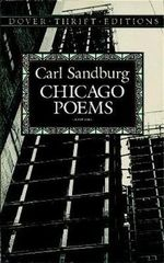 Chicago Poems : Thrift Edition Ser. - Carl Sandburg