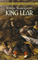 King Lear : Dover Thrift Editions - William Shakespeare