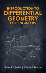 Introduction to Differential Geometry for Engineers - Brian F. Doolin