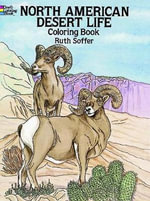 North American Desert Life Coloring Book : Dover Nature Coloring Book - Ruth Soffer