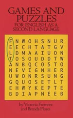 Games and Puzzles for English as a Second Language : Dover Books on Language - Victoria Fremont