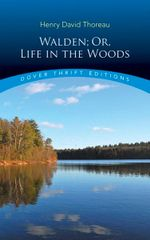 Walden, Or, Life in the Woods : Dover Thrift Editions - Henry David Thoreau