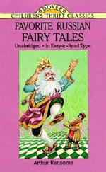 Favorite Russian Fairy Tales : Dover Children's Thrift Classics - Arthur Ransome