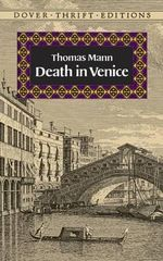 Death in Venice : Dover Thrift S. - Thomas Mann
