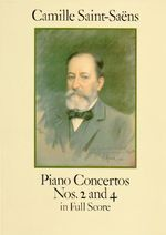 Camille Saint-Saens : Piano Concertos Nos.2 and 4 in Full Score - Camille Saint-Saens