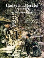 Engelbert Humperdinck : Hansel and Gretel in Full Score - Engelbert Humperdinck