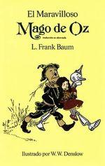 El Maravilloso Mago de Oz - L. F. Baum
