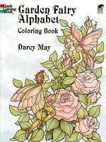 Garden Fairy Alphabet Coloring Book - Darcy May