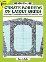 Ready-To-Use Ornate Borders on Layout Grids : 32 Different Copyright-Free Designs Printed One Side - Mallory Pearce