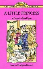 A Little Princess : The Story of Sara Crewe - Frances Hodgson Burnett