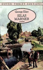 Silas Marner : Dover Thrift Editions - George Eliot